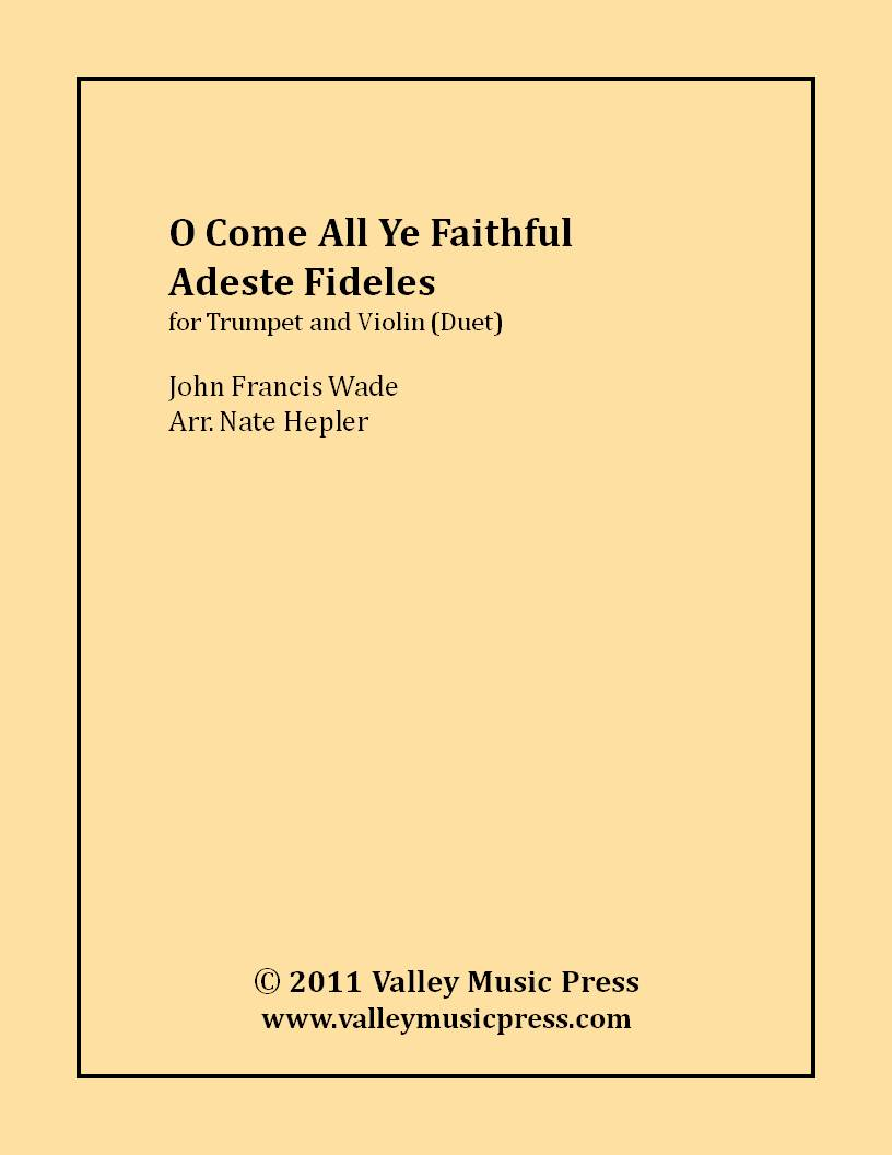Wade - O Come All Ye Faithful (Trumpet and Violin Duet)
