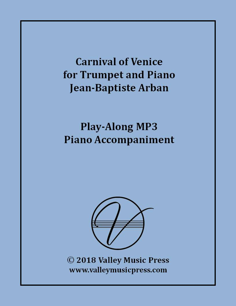 Arban - Carnival of Venice for Trumpet (MP3 Piano Accompaniment)