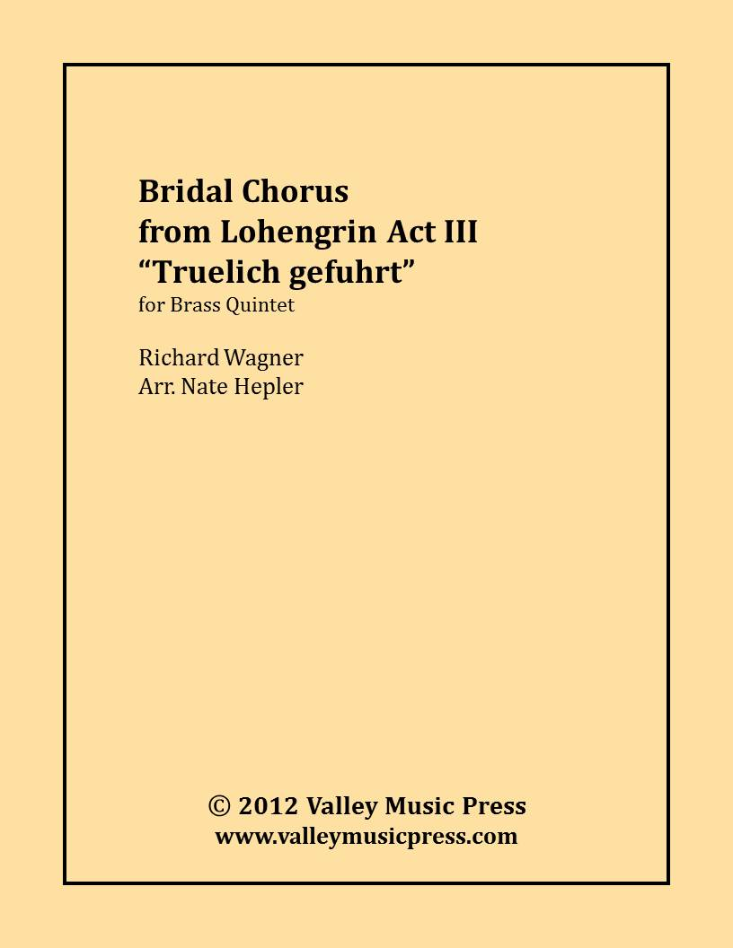 Wagner - Bridal Chorus from Lohengrin Here Comes the Bride (BQ)