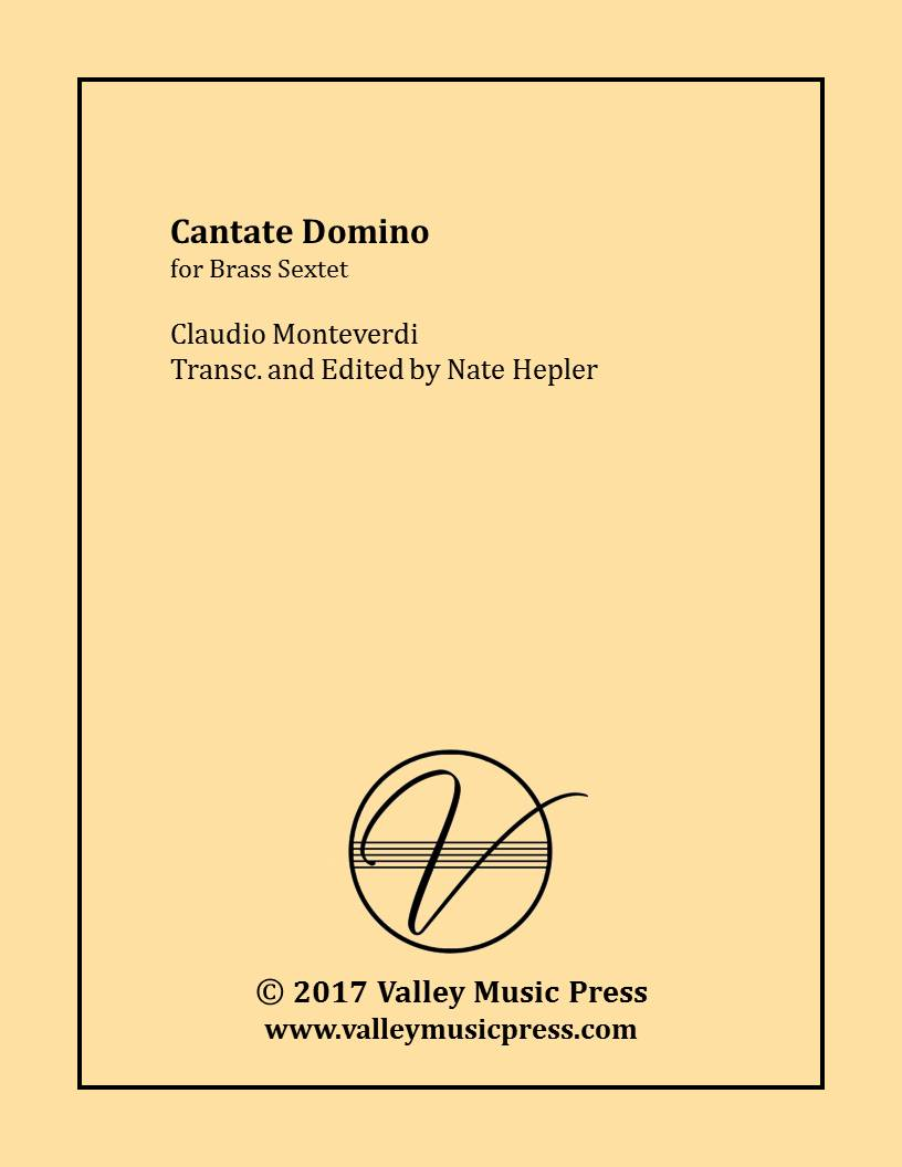 Monteverdi - Cantate Domino (Brass Sextet) - Click Image to Close