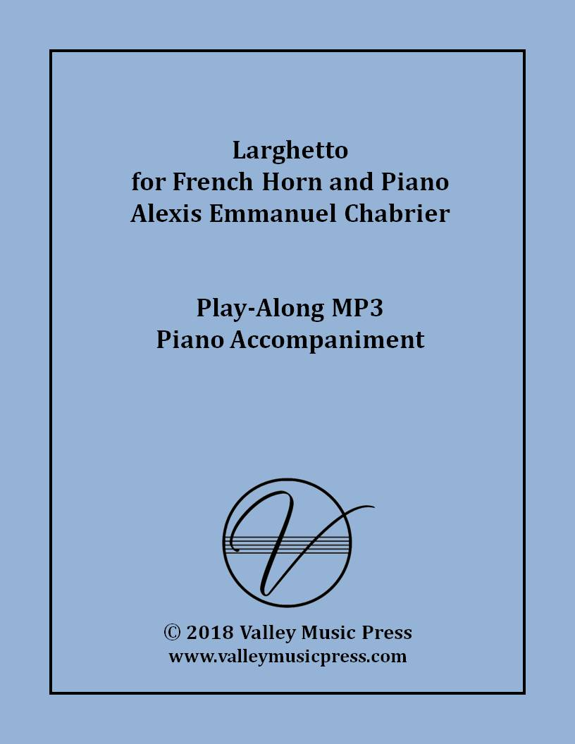 Chabrier - Larghetto for Horn (MP3 Piano Accompaniment)