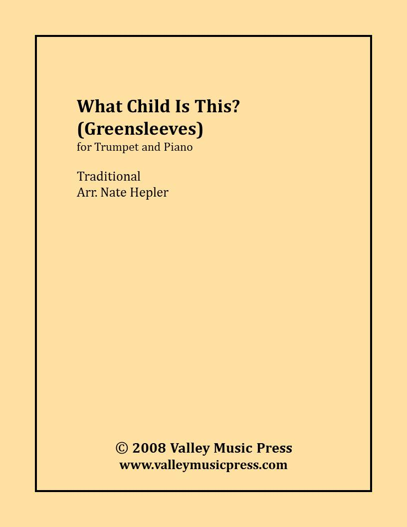 Traditional - What Child Is This? Greensleeves (Trp and Piano)