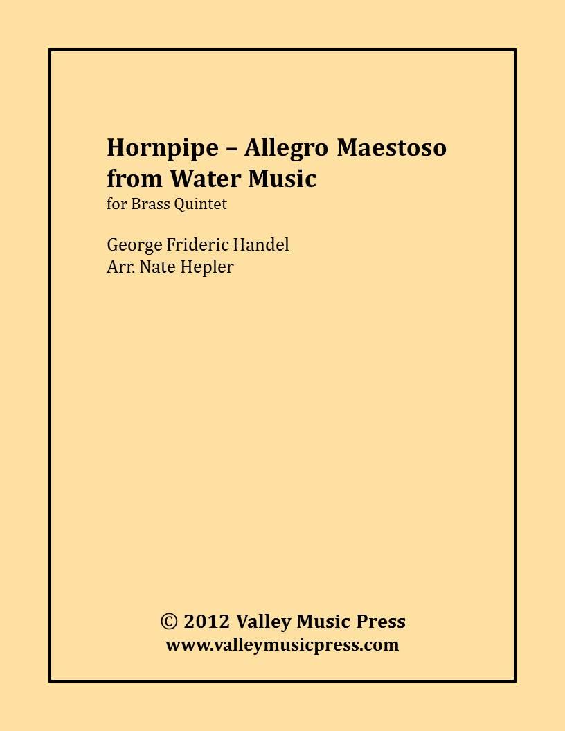 Handel - Hornpipe Allegro Maestoso from Water Music (BQ) Handel ...