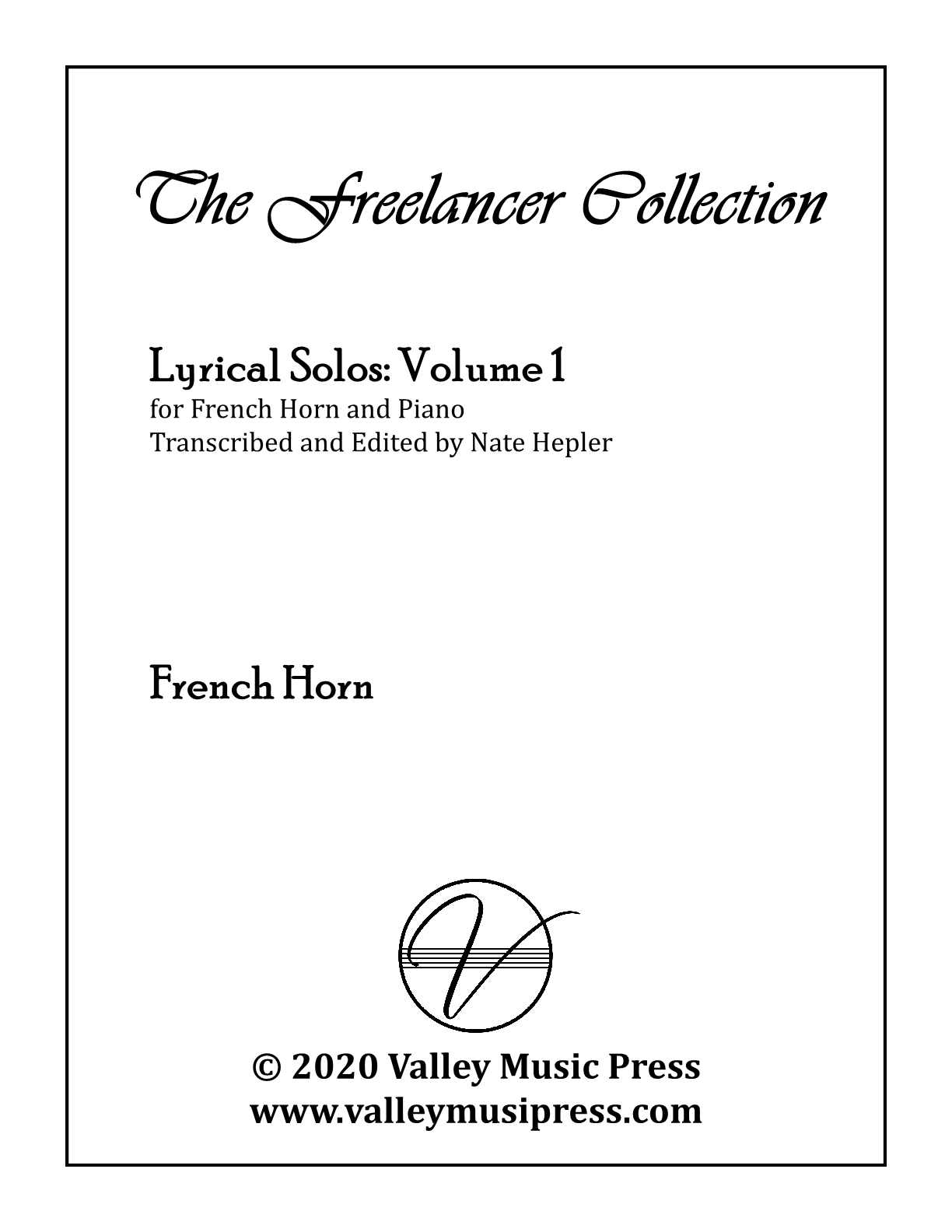 Hepler - Freelancer Collection Lyrical Solos Vol 1 (Hrn & Piano)