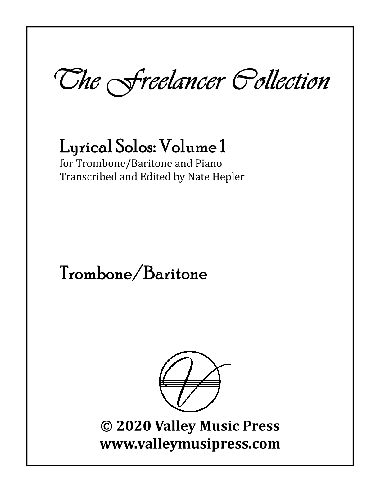 Hepler - Freelancer Collection Lyrical Solos Vol 1 (Trp & Piano)