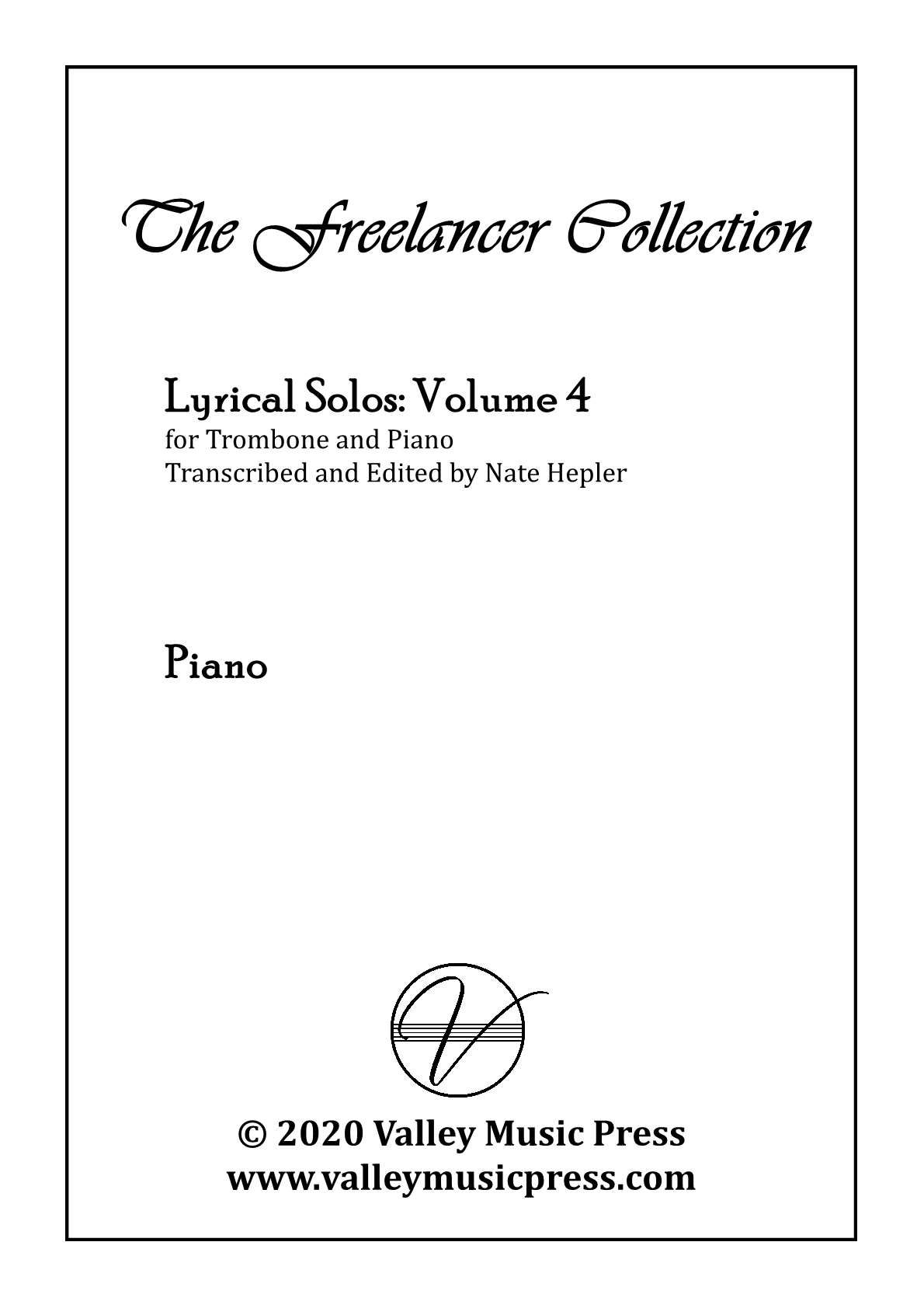 Hepler - Freelancer Collection Lyrical Solos Vol 4 (Trb & Piano) - Click Image to Close