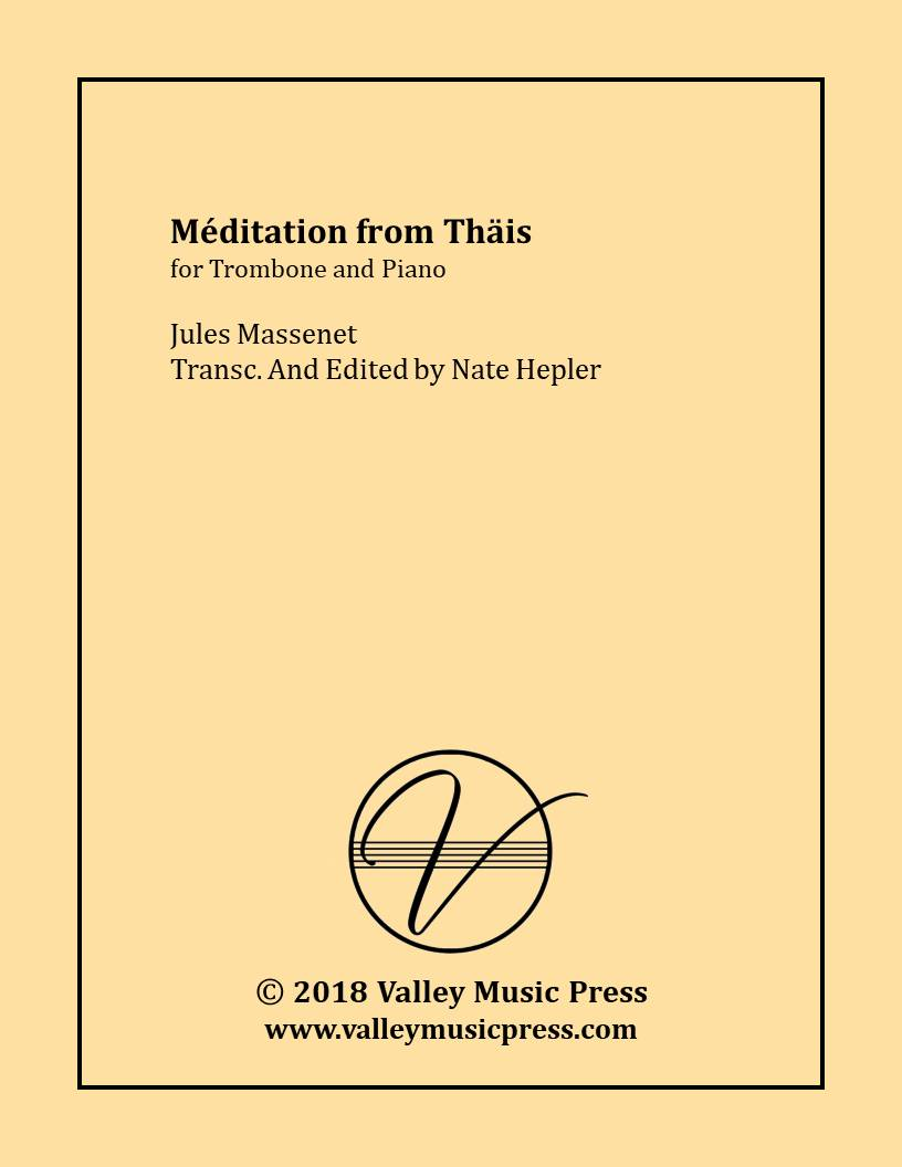 Massenet - Meditation from Thais (Trb & Piano)