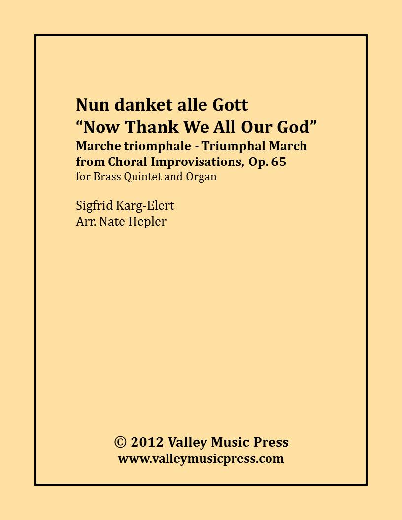 Karg-Elert - Nun danket alle Gott Now Thank We (BQ & Organ)