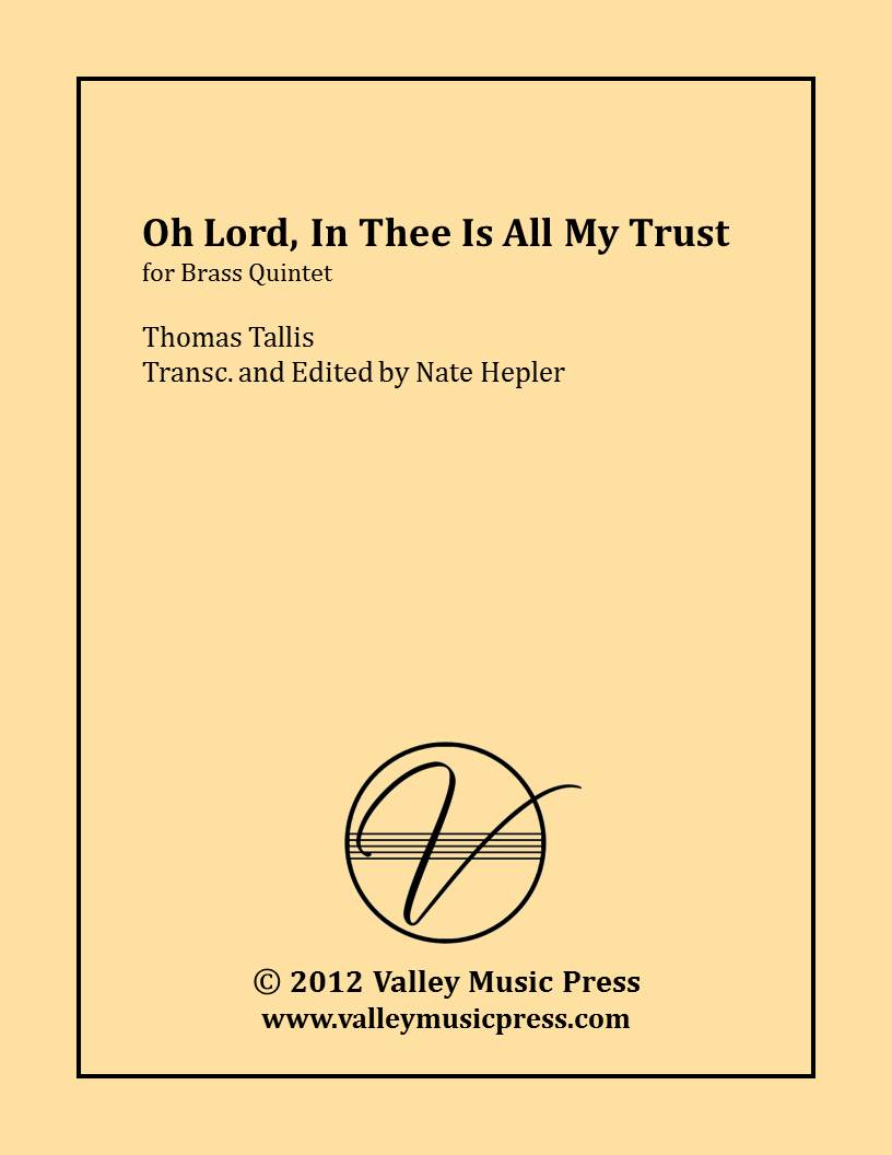 Tallis - O Lord, In Thee Is All My Trust (Brass Quintet/Quartet)