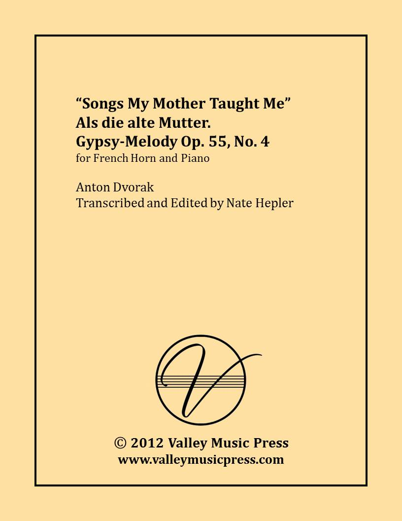 Dvorak - Songs My Mother Taught Me Op. 55 No. 4 (Horn & Piano)