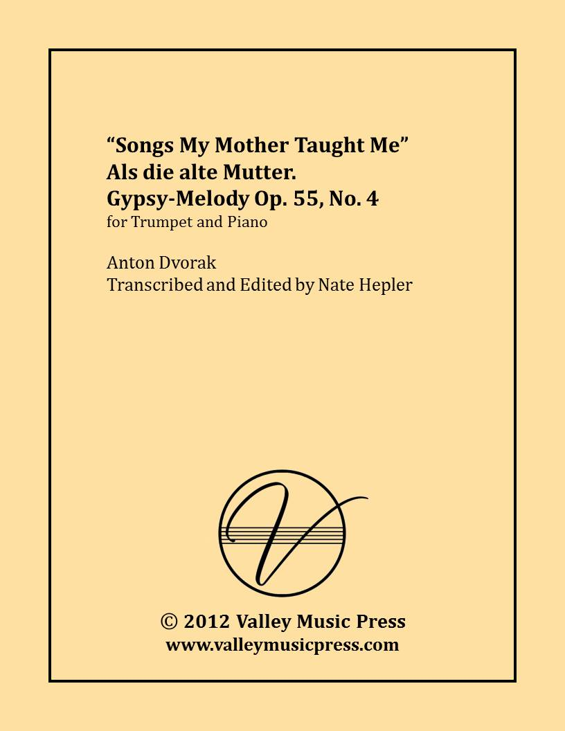 Dvorak - Songs My Mother Taught Me Op. 55 No. 4 (Trp & Piano)