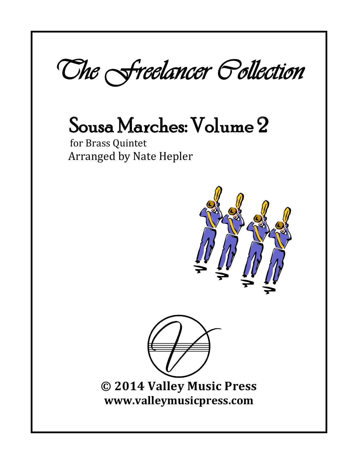 Sousa The Freelancer Collection Marches Volume 2 (Brass Quintet) - Click Image to Close