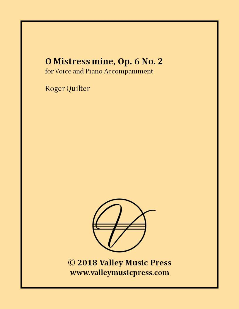 Quilter - O Mistress mine Op. 6 No. 2 (Voice)