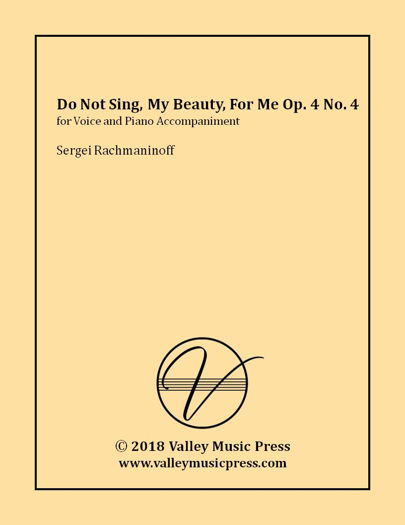 Rachmaninoff - Do Not Sing, My Beauty, To Me Op. 4 No. 4 (Voice)