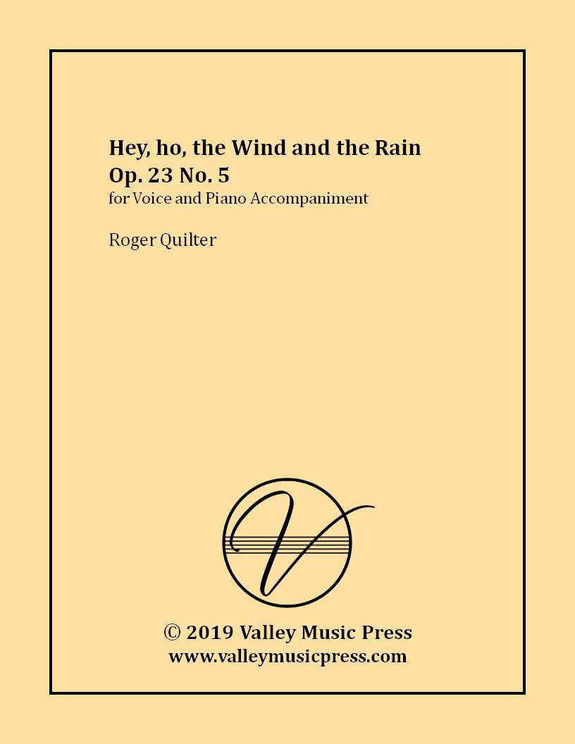 Quilter - Hey, ho, the Wind and the Rain Op. 23 No. 5 (Voice)