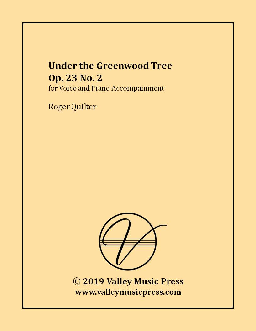 Quilter - Under the Greenwood Tree Op. 23 No. 2 (Voice)