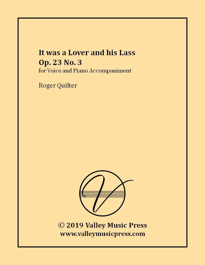 Quilter - It was a Lover and his Lass Op. 23 No. 3 (Voice)