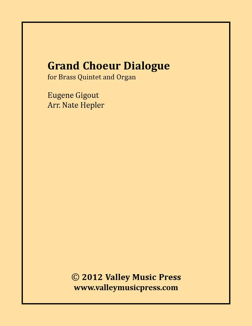 Gigout - Grand Choeur Dialogue (Brass Quintet and Organ)