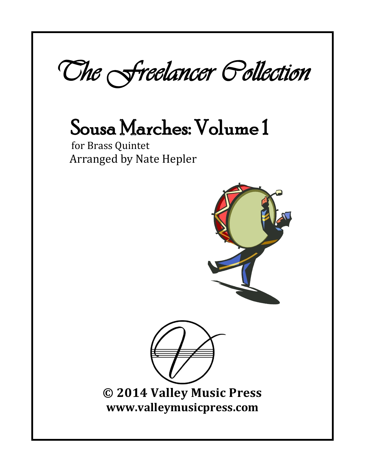Sousa The Freelancer Collection Marches Volume 1 (Brass Quintet)
