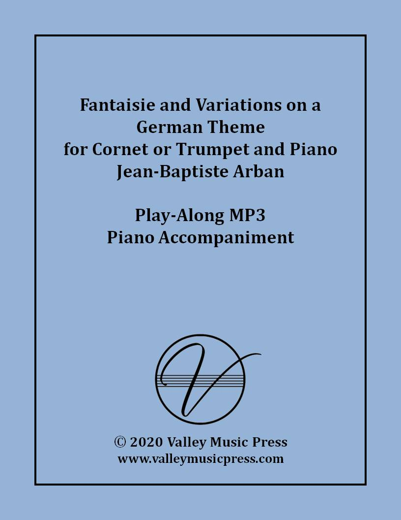 Arban - Fantaisie and Variations on a German Theme (MP3 Accomp.)