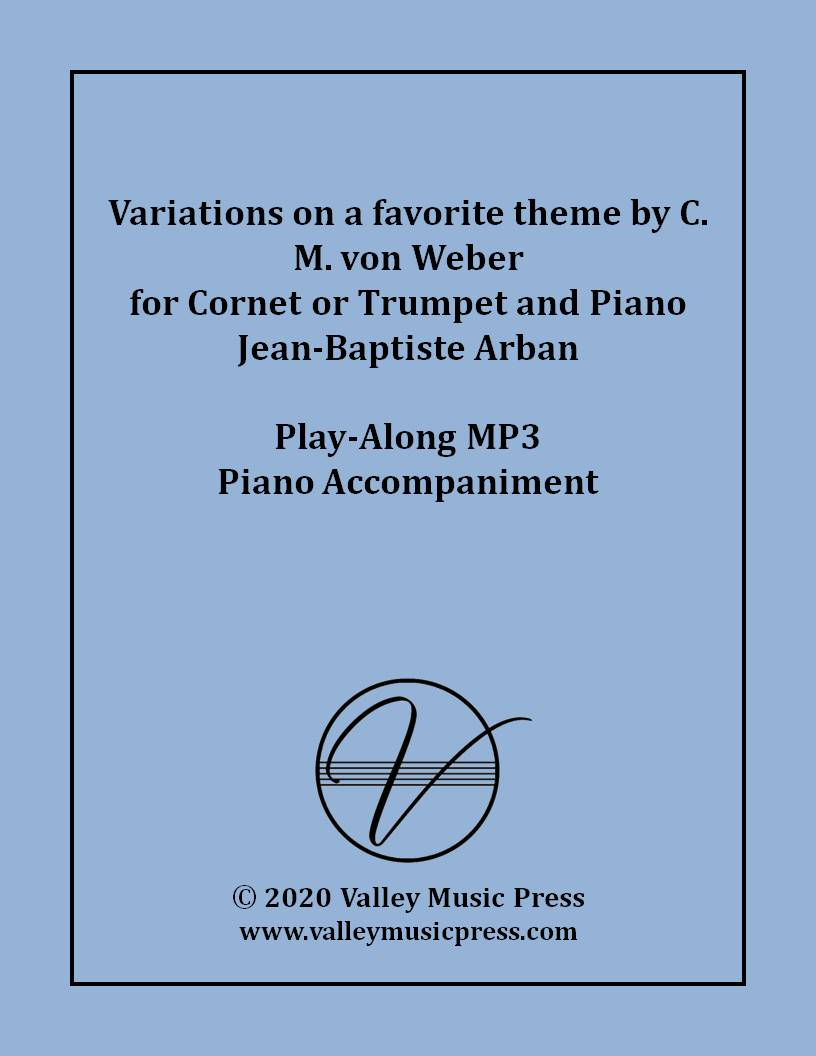 Arban - Variations on a Theme by C. M. von Weber (MP3 Accomp.)