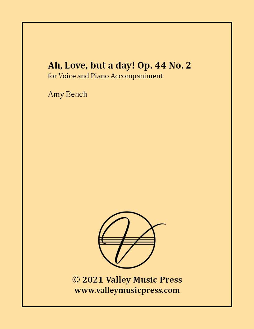 Beach - Ah, Love, but a day! Op. 44 No. 2 (Voice)