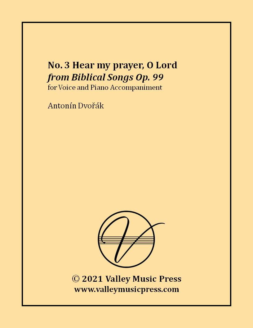Dvorak - Hear my prayer, O Lord Op. 99 No. 3 (Voice)