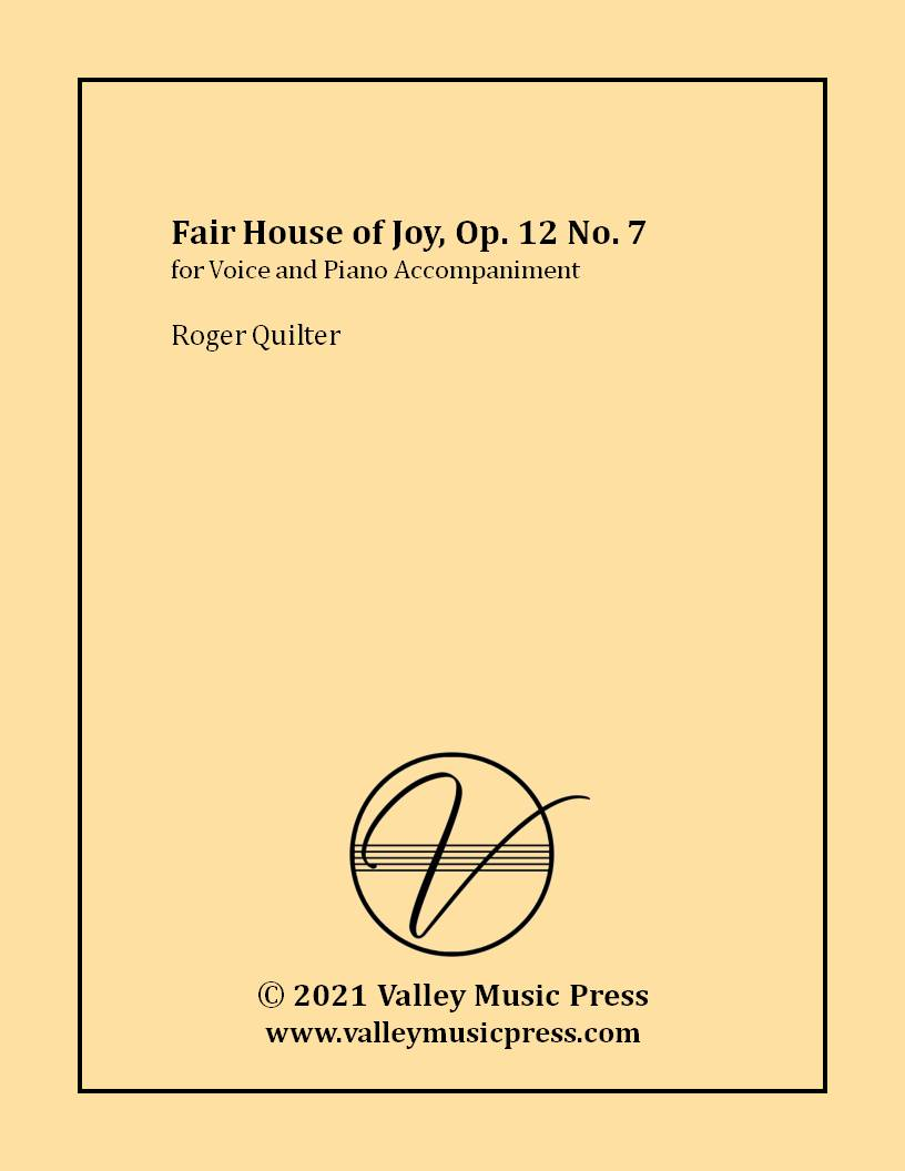 Quilter - Fair House of Joy Op. 12 No. 7 (Voice)